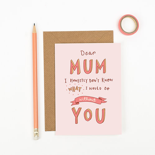 DEAR MUM THANK YOU CARD