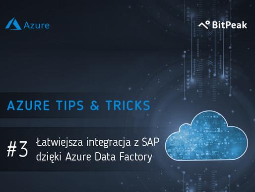 Łatwiejsza integracja z SAP dzięki Azure Data Factory
