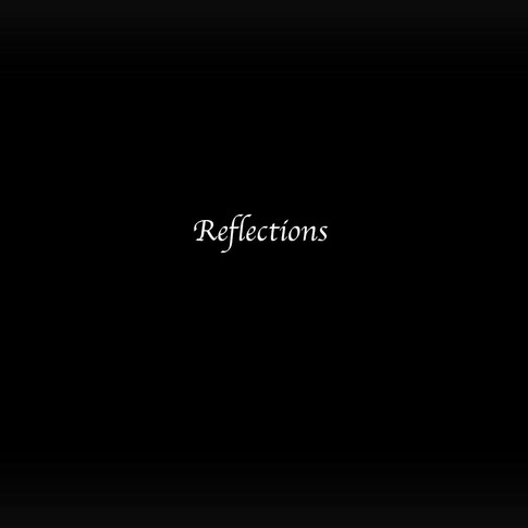 Reflections Series