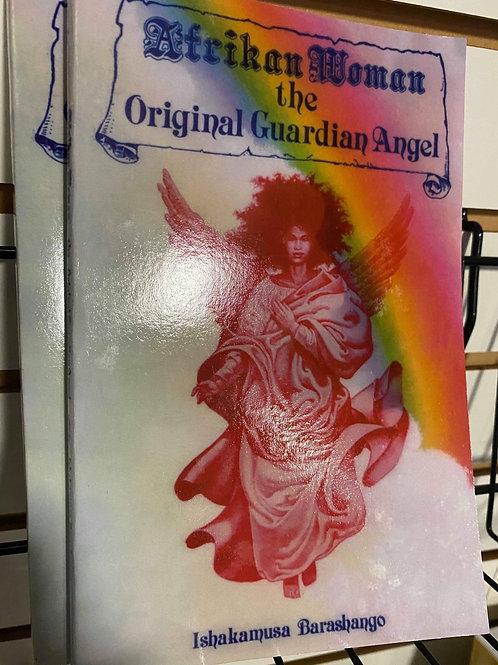 Afrikan Woman the Original Guardian Angel