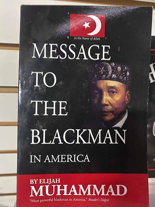 Message To The Black Man