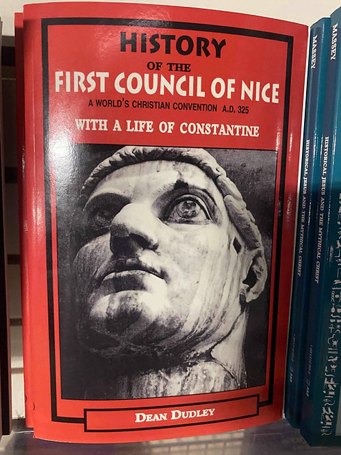 History Of The First Council Of The Nice