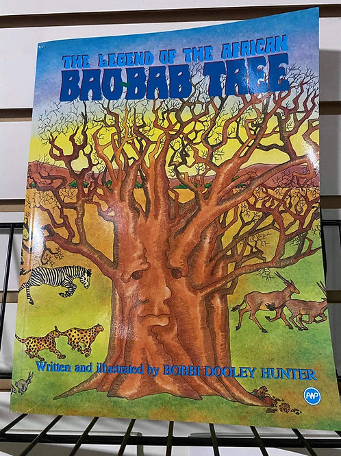 The Legend Of The African Baobab Tree