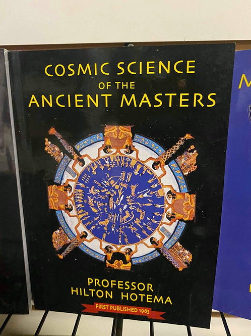The Cosmic Science Of The Ancient Masters