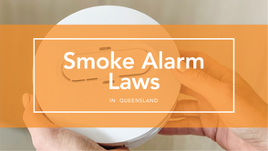 Smoke alarm laws Queensland - How are you impacted