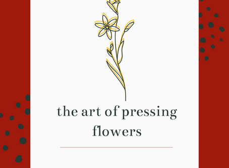 The Art of Pressing Flowers