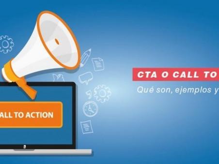 ¿Qué es un Call to Action (CTA) o llamada a la acción?