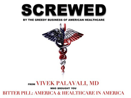 Movie Review:  Screwed by the Greedy Business of American Healthcare