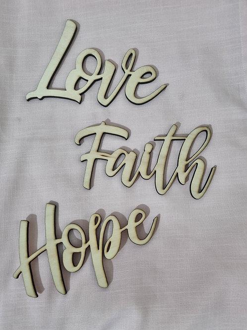 Sample Signage (Love Faith & Hope)