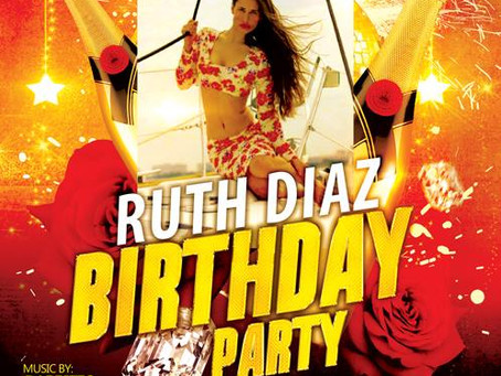 Ruth Diaz Official BDay Party - You are Invited!