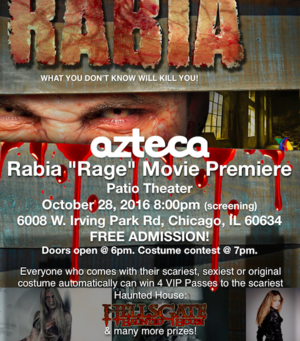 Azteca TV presents RABIA Movie Premiere @PatioTheater Oct 28-6pm- Free Admission -
