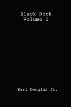 Black Rock Volume 1 by Earl Douglas