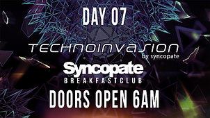Syncopate Afterhours Day 7 Technoinvasion