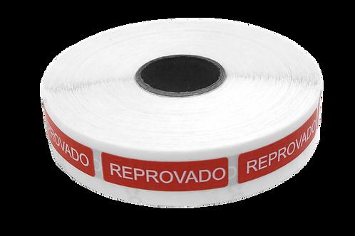 Etiqueta Adesiva Reprovado (1 Rolo C/ 1000 Unidades)