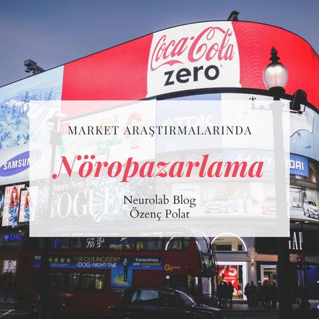 Market Araştırmalarında Nöropazarlama