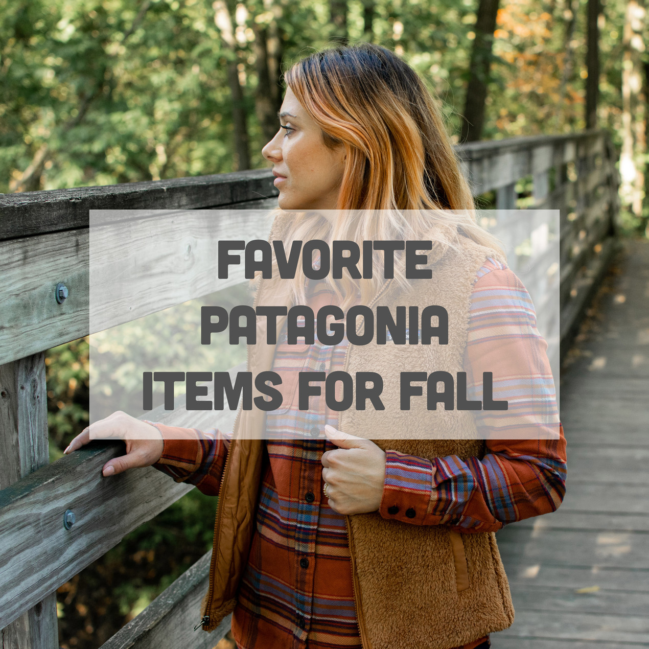 Favorite Patagonia Items for Fall