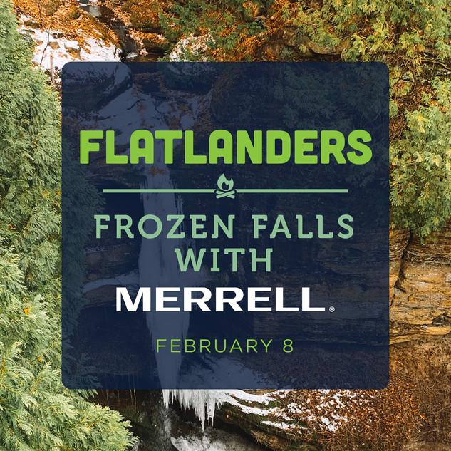 Flatlanders Frozen Falls with Merrell
