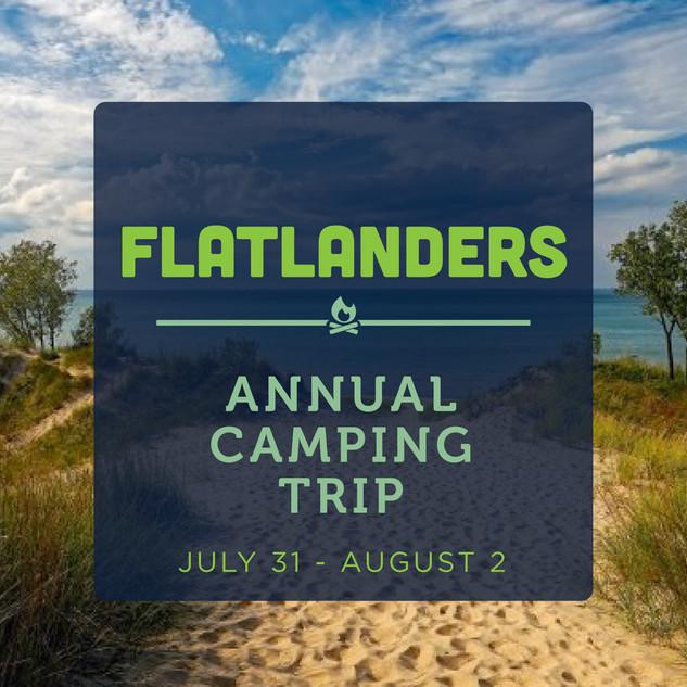 Flatlanders Camping Trip