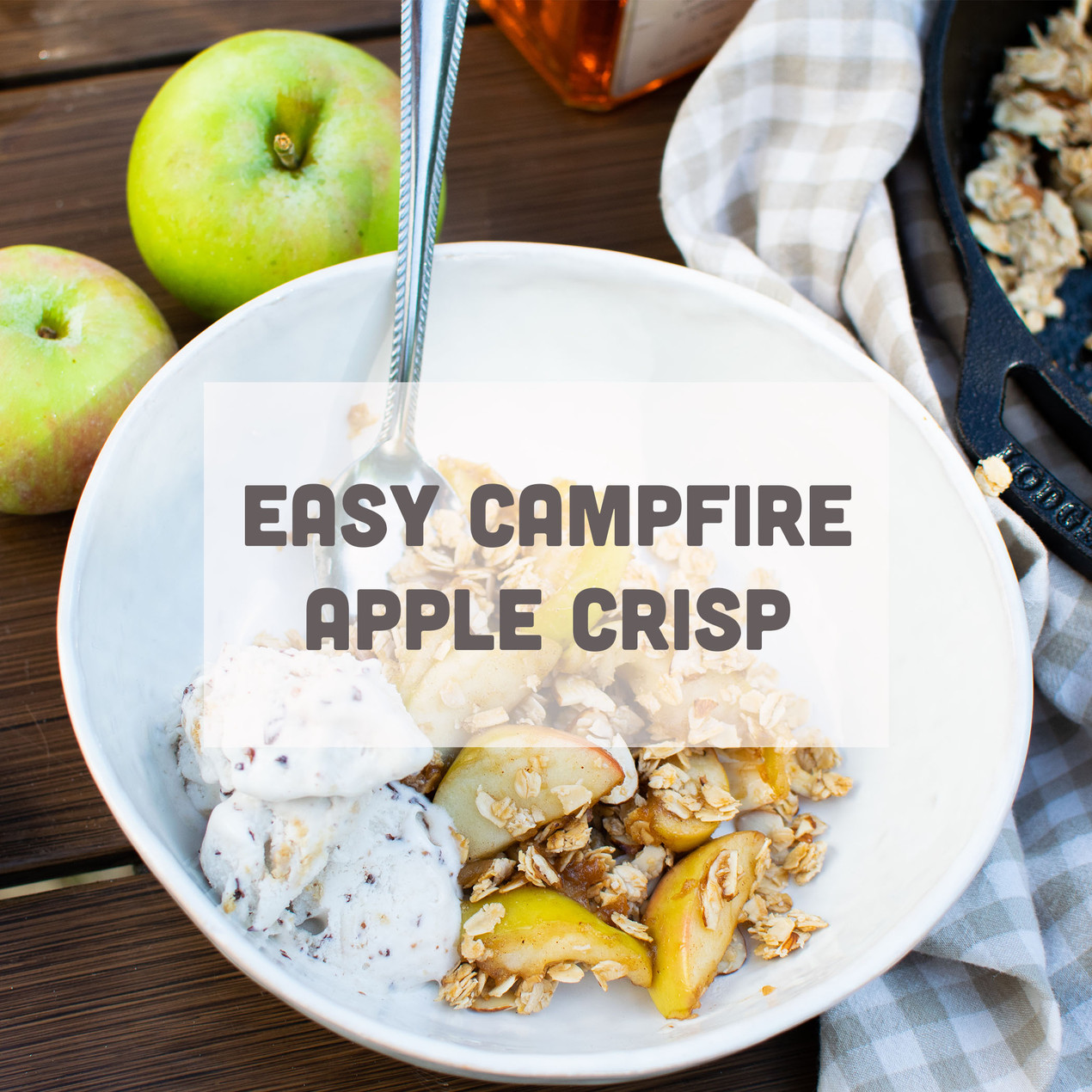 Easy Campfire Apple Crisp