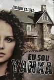 Livro Eu Sou Yanka | Eliaquim Batista