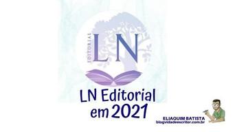 A cara da LN Editorial em 2021