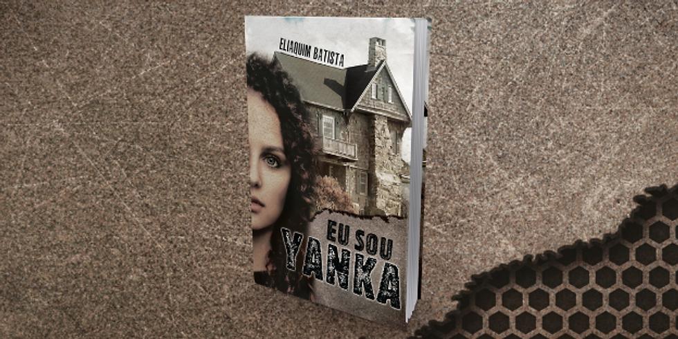 """Lançamento do Livro """"Eu Sou Yanka"""" de Eliaquim Batista"""