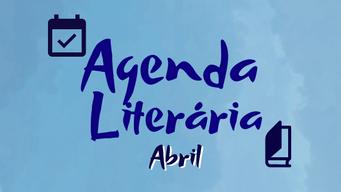 Agenda Literária | Abril de 2021
