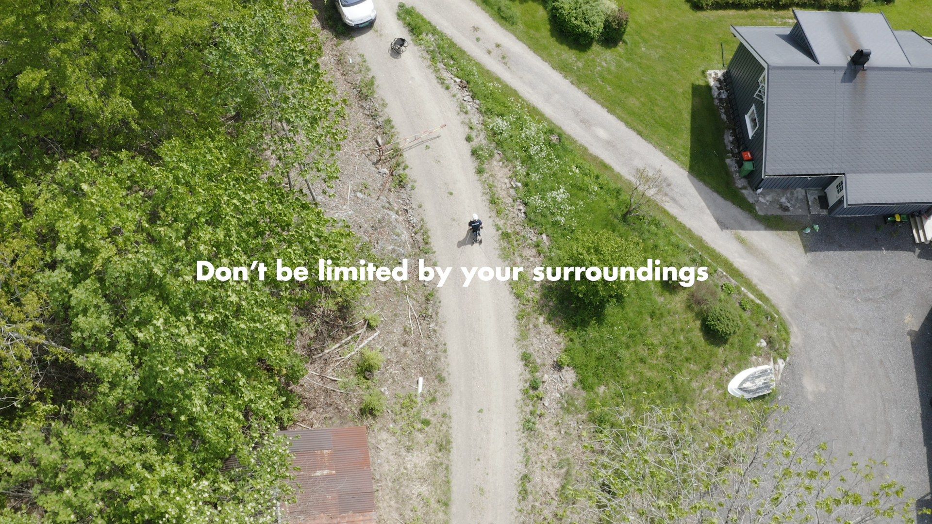 Don't Be limited by your surroundings