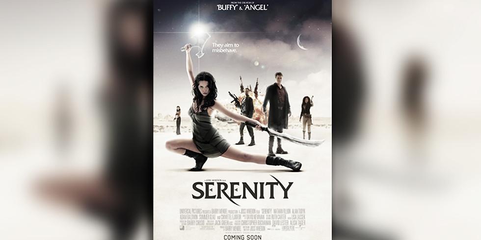 Serenity (15) *FREE SHOW*