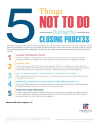 5 Things Not To Do During the Closing Pr