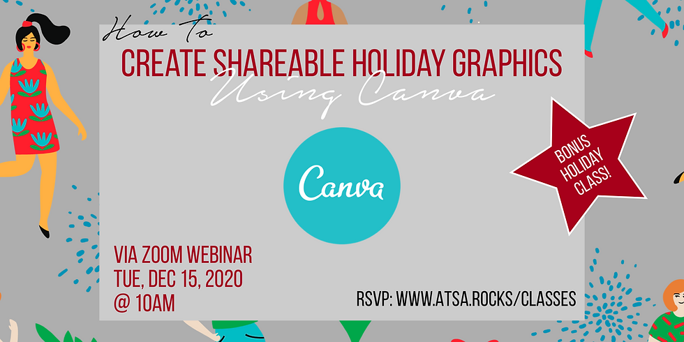 How To Create Shareable Holiday Graphics Using Canva