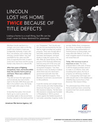 Lincoln Lost His Home Twice Because of T