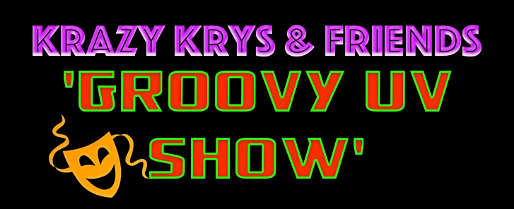 Krazy Krys & Friends Uv Show
