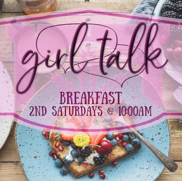 Girl Talk Breakfast