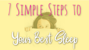 7 Simple Steps to your Best Sleep