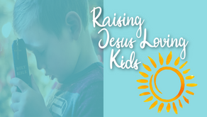 Raising Jesus loving kids - 5 tips for getting started