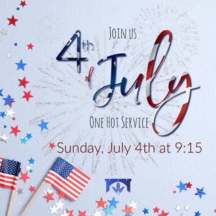 July 4th One Service