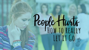 People hurts and how to really let it go.