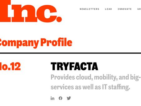Inc. 500: Tryfacta Named America's #12 Fastest Growing Company