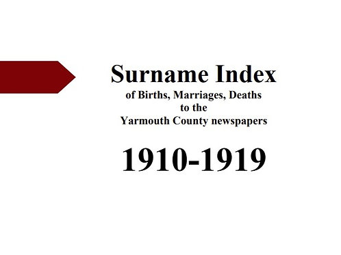 Index of vital statistics to the Yarmouth County newspapers 1910-1919
