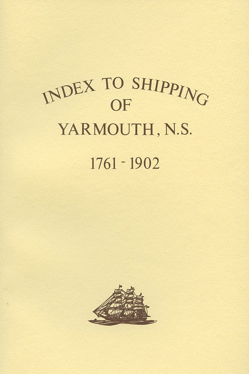 Index to Shipping of Yarmouth, NS 1761-1902