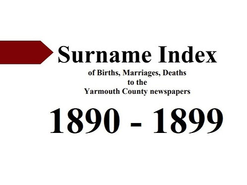 Index of vital statistics to the Yarmouth County newspapers 1890-1899