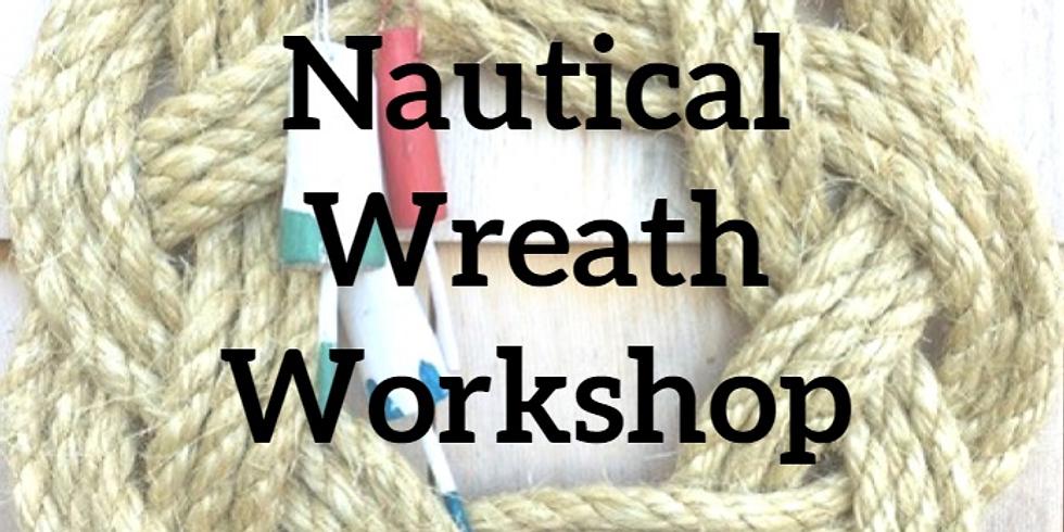 POSTPONED - Nautical Wreath Workshop