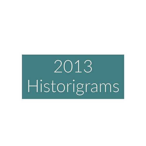 2013 Historigram newsletters