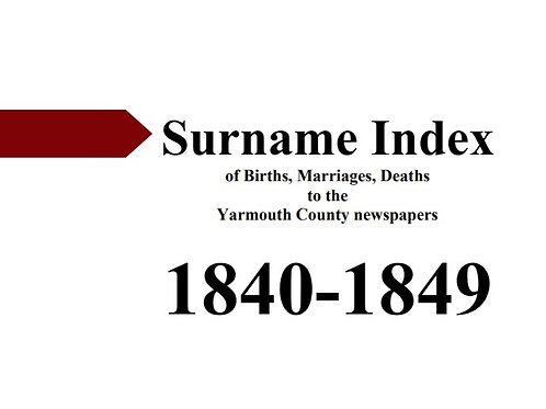 Index of vital statistics to the Yarmouth County newspapers 1840-1849