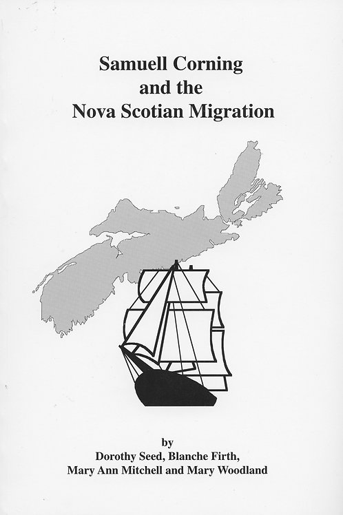 Samuell Corning and the Nova Scotian Migration