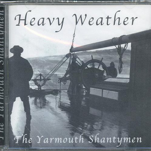 "Yarmouth Shantymen CD ""Heavy Weather"""