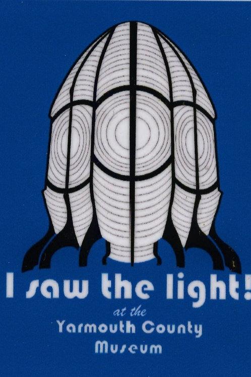 """I Saw the Light"" Sticker (3 pack)"