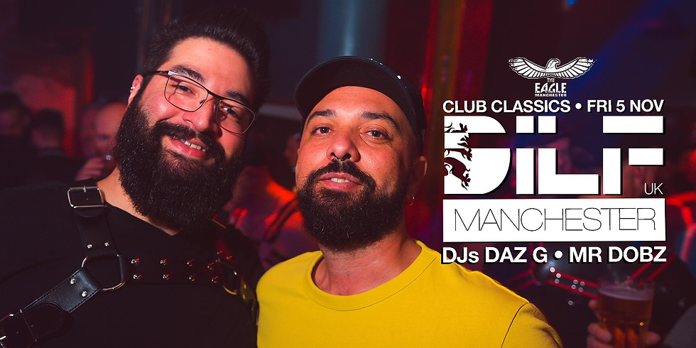 DILF Manchester: Club Classics
