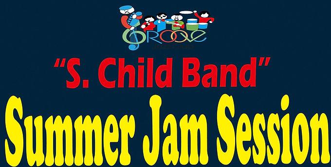 S-Child Band Summer Jam Session